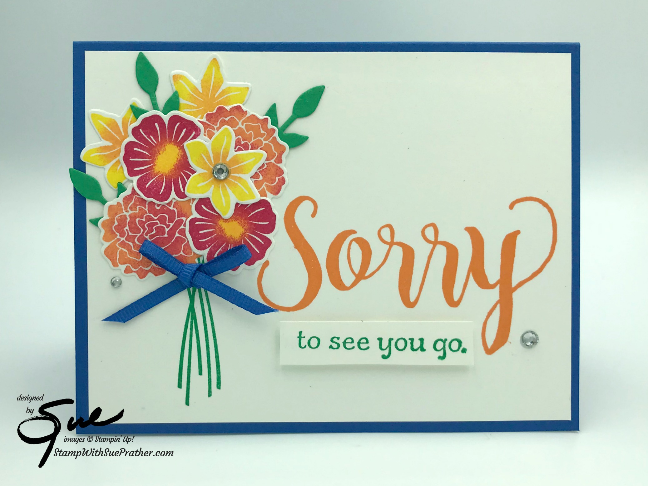 Stampin Up Beautiful Bouquet Goodbye For Simply Stampin Sunday Stamp With Sue Prather
